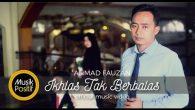 Permalink to Ahmad Fauzan  – Ikhlas Tak Berbalas