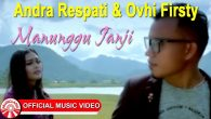 Permalink to Andra Respati  – Manunggu Janji (Ft. Ovhi Firsty)