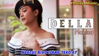 Permalink to Della Monica – Tanpo Sebab (House Music)