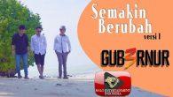 Permalink to Gub3rnur Band – Semakin Berubah (Version 1)