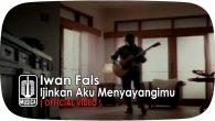 Permalink to Iwan Fals – Ijinkan Aku Menyayangimu