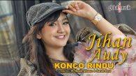 Permalink to Jihan Audy – Konco Rindu