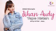 Permalink to Jihan Audy – Tape Ketan