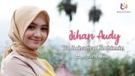 Permalink to Jihan Audy – Ya Arhama Rohimin