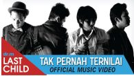 Permalink to Last Child – Tak Pernah Ternilai