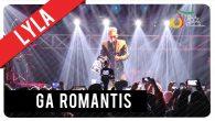 Permalink to Lyla – Ga Romantis