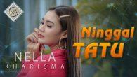 Permalink to Nella Kharisma – Ninggal Tatu