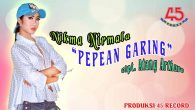 Permalink to Nikma Nirmala – Pepean Garing