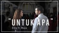 Permalink to Oncy – Untuk Apa (Feat. Maya)
