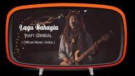 Permalink to Rafi Gimbal – Lagu Bahagia
