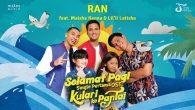 Permalink to RAN – Selamat Pagi (Feat. Maisha Kanna & Lil'li Latisha)