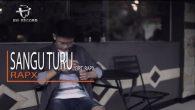 Permalink to Rap X – Sangu Turu