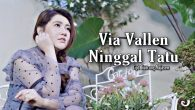 Permalink to Via Vallen – Ninggal Tatu