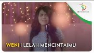 Permalink to Weni – Lelah Mencintaimu