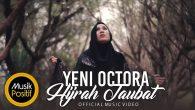 Permalink to Yeni Octora – Hijrah Taubat