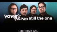 Permalink to Yovie & Nuno – Lebih Baik Aku (Feat. Bayu Satrio)